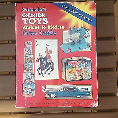 Schroeder's Collectible Toys Price Guide: Antique to Modern 1995 First Edition