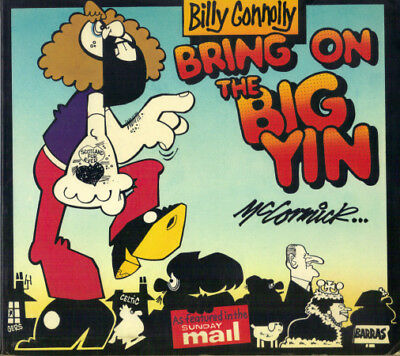 BILLY CONNOLLY BRING ON THE BIG YIN - MALCOLM McCORMICK (ills) - CARTOON STRIPS