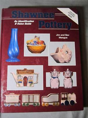 SHAWNEE POTTERY An Identification & Value Guide ~ Jim & Bev Mangus ~1994 HB Book