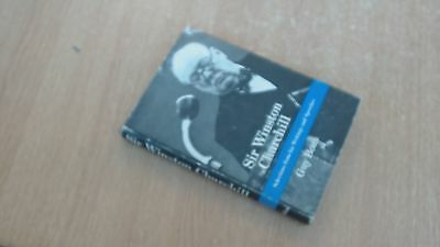 Sir Winston Churchill : Selections from His Writings and Speeches