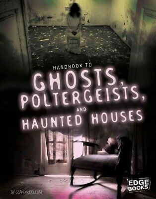 Handbook to Ghosts, Poltergeists, and Haunted Houses, Library by McCollum, Se...