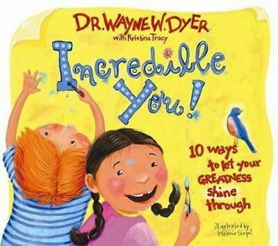 NEW Incredible You!  By Wayne Dyer Hardcover Free Shipping