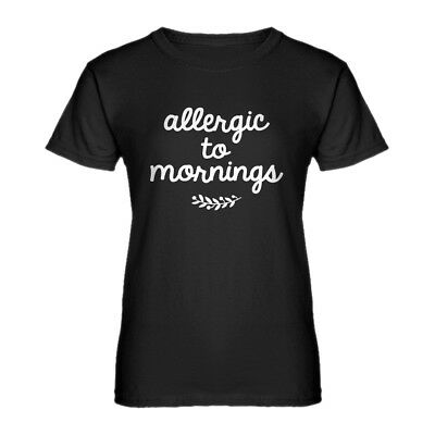 Womens Allergic to Mornings Short Sleeve T-shirt #3602