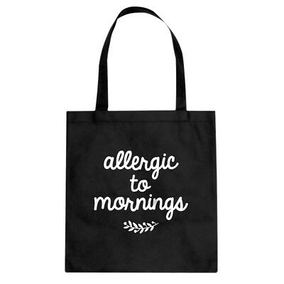 Allergic to Mornings Cotton Canvas Tote Bag #3602