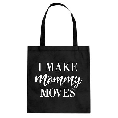 Mommy Moves Cotton Canvas Tote Bag #3617