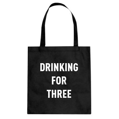 Drinking For Three Cotton Canvas Tote Bag #3667
