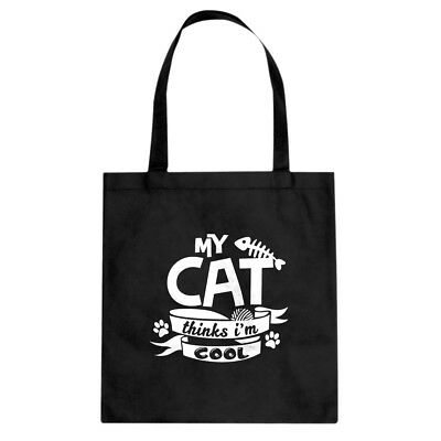 My Cat Thinks I'm Cool Cotton Canvas Tote Bag #3664