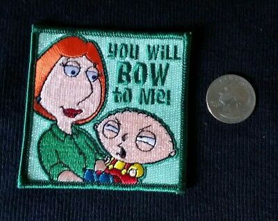 Family Guy Stewie YOU WILL BOW TO ME! Embroidered patch  Licensed new