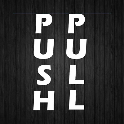 "Push Pull Door Decal Set Restaurant Retail Store Sticker /""2 Decals Included/"""