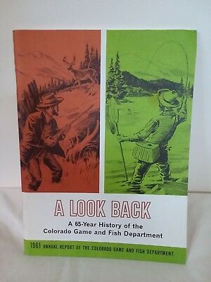 1961 A Look Back - A 65 Year History of the Colorado Game & Fish Department