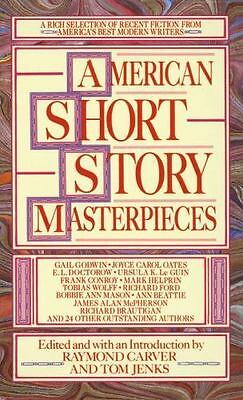 American Short Story Masterpieces: A Rich Selection of Recent Fiction from Amer