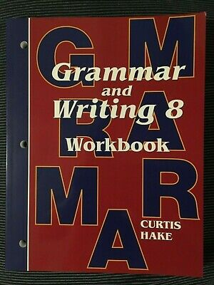 Saxon Grammar & Writing 8 Student Workbook Curtis Hake First Edition ~ Like New