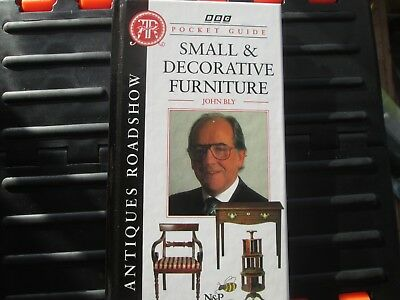 Pocket Guide Small And Decorative Furniture John Bly Bbc Antiques Road Show