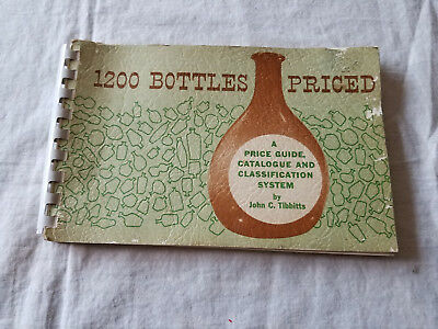 1964 Vintage 1200 Bottles Priced Price Guide & Catalogue By John C. Tibbitts