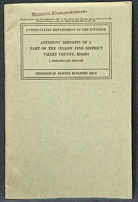 USGS ANTIMONY YELLOW PINE District VALLEY COUNTY, IDAHO 1942 With MAPS GOLD!