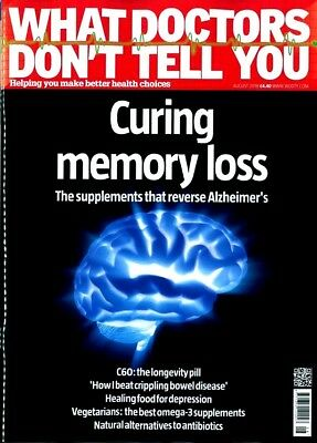 What Doctors Dont Tell You Magazine Issue August 2018 ~ New ~