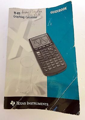 Texas Instruments TI-83 Graphing Calculator Guidebook Only