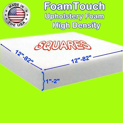 "FoamTouch high density Square upholstery foam sheets 1""-2"" thick, 12""-82"" sides"