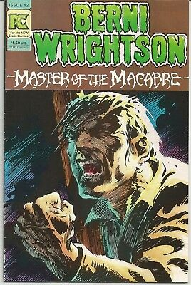 Bernie Wrightson : Master of the Macabre #2 : August 1983