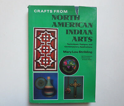 Arts and Crafts: Crafts from North American Indian Arts by Mary Lou Stribling (1