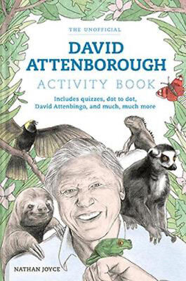A Celebration of David Attenborough: The Activity Book | Nathan Joyce