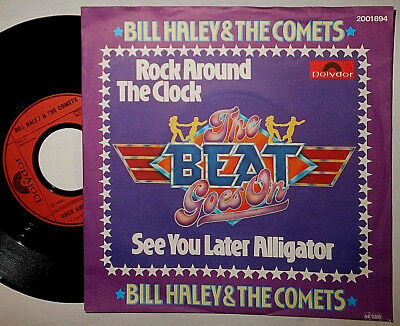 """Bill Haley Rock Around The Clock/see You Later Alligator 7"""" Single (Beat Goes On"""