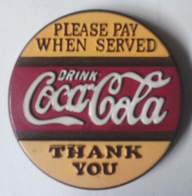 Coke Magnet 1996 Drink Coca Cola Please Pay When Served Thank You