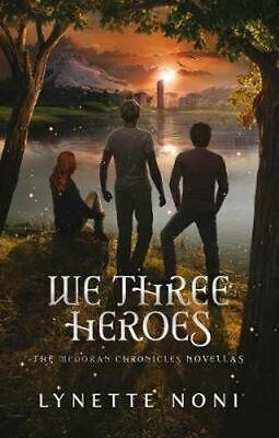 NEW We Three Heroes By Lynette Noni Paperback Free Shipping
