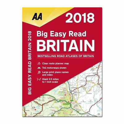 AA Big Easy Read Britain 2018 (AA Road Atlas) (Aa Road Atlas Britain) NEW