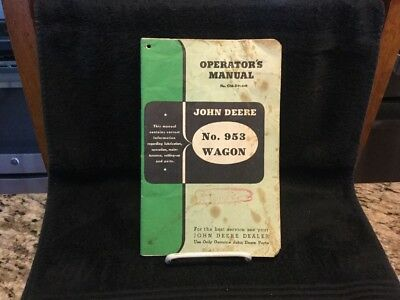 Vintage John Deere # 953 Wagon Operators Manual - OM-D11-249