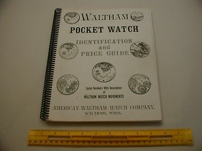 Book 467 – Waltham Pocket Watch Identification and Price Guide