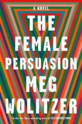 The Female Persuasion A Novel 4872