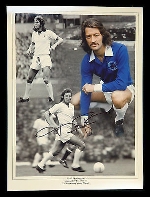 New Frank Worthington Signed Leicester City 12x16  Montage
