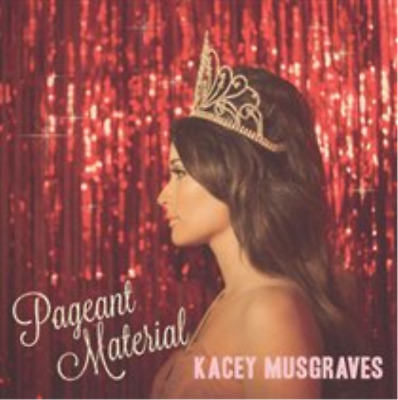 Kacey Musgraves-Pageant Material (UK IMPORT) CD NEW