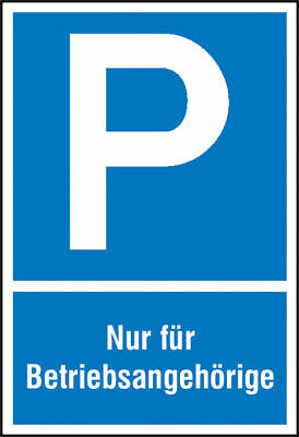 Parking Spot Sign » Symbol: P, Text: only for Betriebsangehörige« S10136