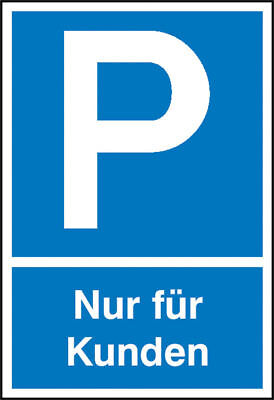 Parking Spot Sign » Symbol: P, Text: only for Customers« S10138