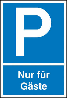 Parking Spot Sign » Symbol: P, Text: only for Guests« S10137