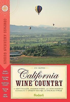 Compass American Guides: California Wine Country, 6th Edition-ExLibrary