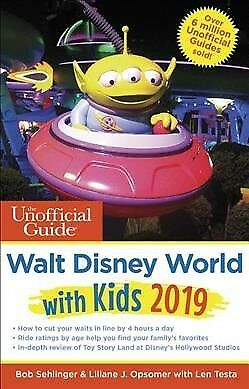 Unofficial Guide to Walt Disney World with Kids 2019, Paperback by Sehlinger,...