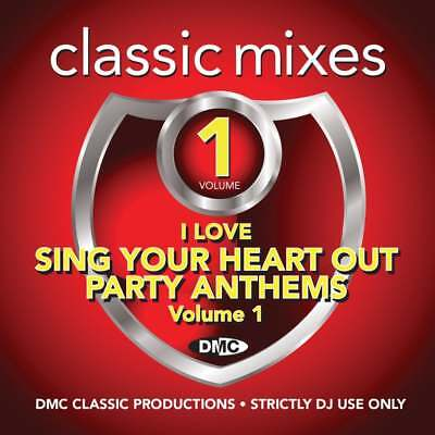 DMC I Love Sing Your Heart Out Party Anthems Mixes, Remixes & Two Trackers DJ CD