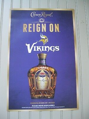 "MINNESOTA VIKINGS - CROWN ROYAL - ""REIGN ON""  POSTER - 18"" x 12"""