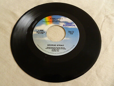 George Strait A Fire I Can't Put Out/Honky Tonk Crazy Mca 52225