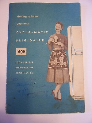 VTG FRIGIDAIRE Refrigerator Owners Manual, Recipes 1950s Mid-Century CYCLA-MATIC