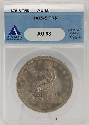 1875-S ANACS AU 58 Uncirculated S$1 Trade Dollar Silver U.S. San Francisco Coin