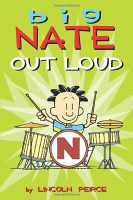 Big Nate Out Loud Book   Peirce, Lincoln PB 1449407188 BTR NEW