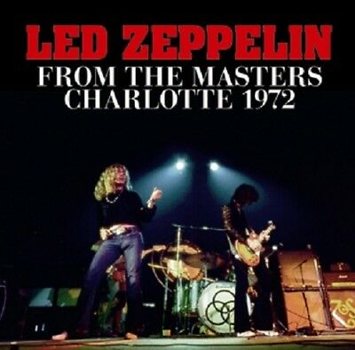 NEW LED ZEPPELIN - FROM THE MASTERS: CHARLOTTE 1972##Hu