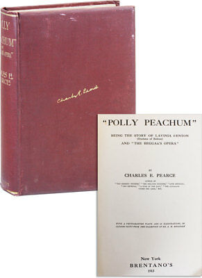 Pearce POLLY PEACHUM: BEING THE STORY OF LAVINIA FENTON & THE BEGGAR'S OPERA