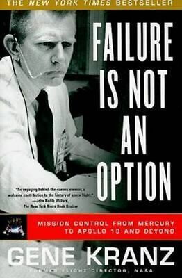 NEW Failure Is Not an Option By Gene Kranz Paperback Free Shipping
