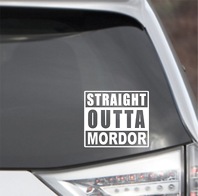 """Straight Outta Mordor (Lord of the Rings Hobbit) Vinyl Sticker Decal 4"""" x 3.5"""""""