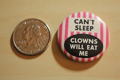 Can't Sleep Clowns Will Eat Me Funny Humor Pin Pinback Button #31567